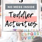 5 No Mess Inside Toddler Activities