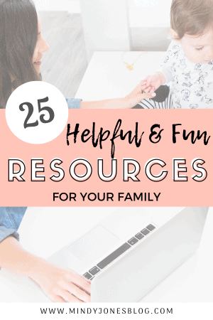 25 Helpful & Fun Resources For Your Family