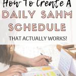 Create A SAHM Schedule That Works