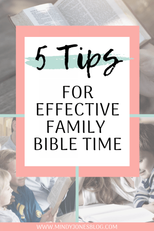 5 Tips To Have Effective Family Bible Time