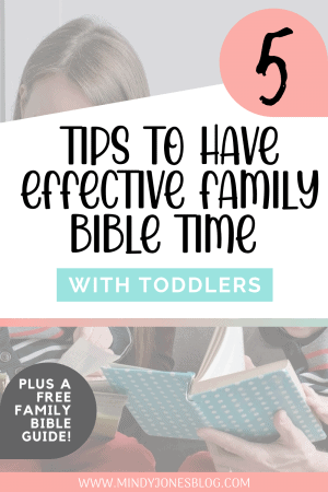 5 Tips Effective Family Bible Time