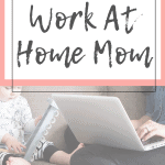 Manage Your Time As A Work-At-Home-Mom