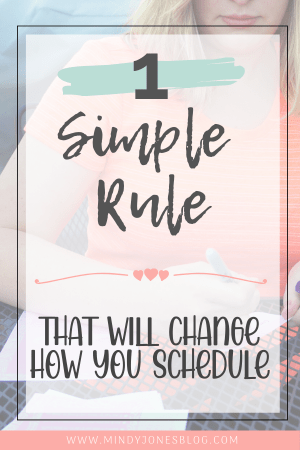 1 Simple Rule That Will Change How You Schedule