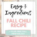 Easy Fall Chili Free Fall Printables