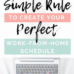 Create Your Perfect Work-From-Home Schedule