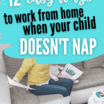 work from home child doesn't nap