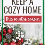Keep home cozy