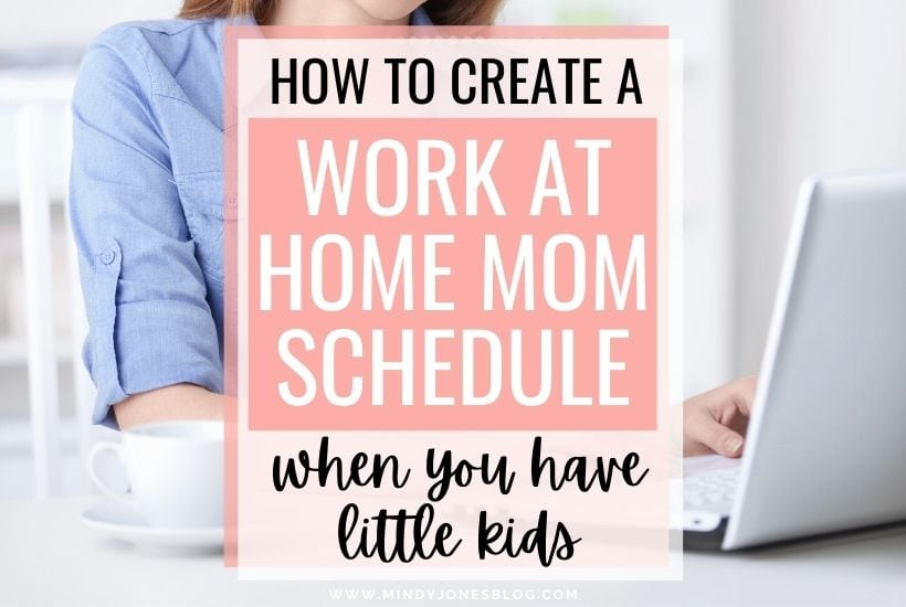 How To Create A Work From Home Schedule When You Have Little Kids