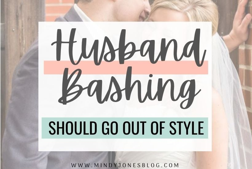 Why Husband Bashing Should Go Out of Style