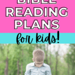 free bible reading plans for kids