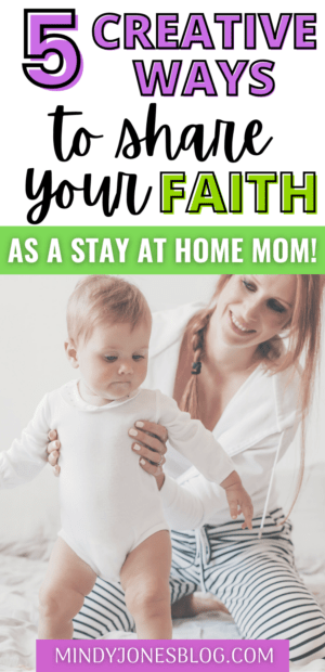 sharing your faith as a stay at home mom
