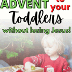 Explaining Advent for Toddlers
